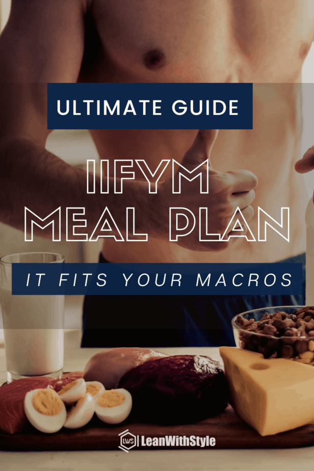 Ultimate Guide for IIFYM Meal Plan
