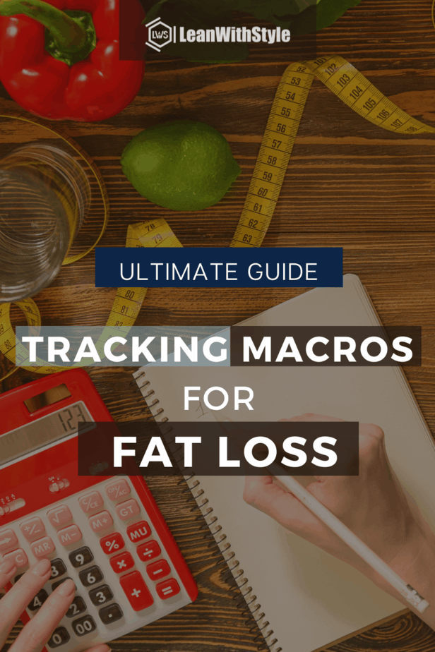 Guide for Tracking Macros for Fat Loss
