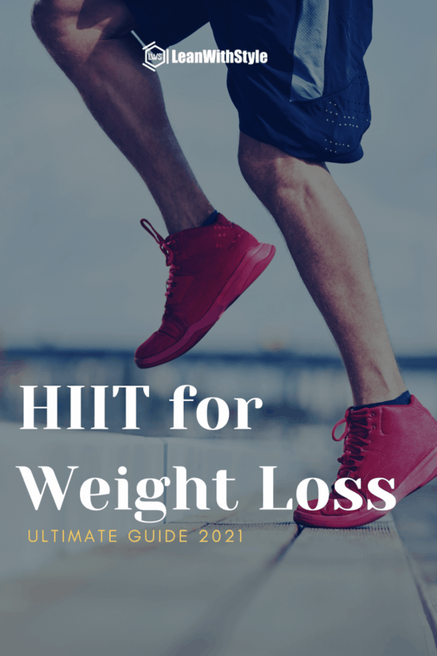 The Ultimate Guide to HIIT for Weight Loss